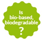 Difference between Bio-based and Biodegradable