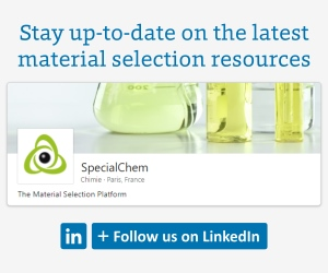 Follow SpecialChem on LinkedIn - Get the Latest Material Selection Resources